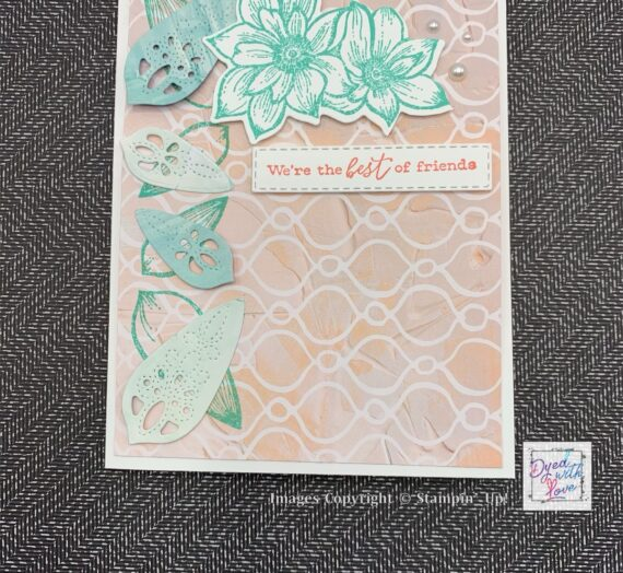 Stampin' Up! Delicate Petals Best Friends Card